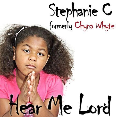 Chyna Whyte - Hear Me Lord cover