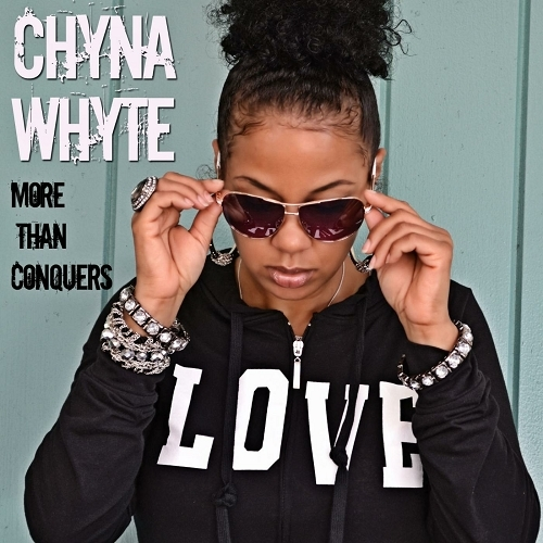 Chyna Whyte - More Than Conquers cover