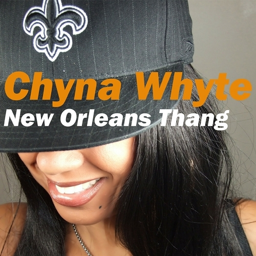Chyna Whyte - New Orleans Thang cover