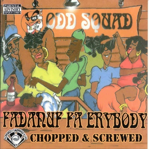 Odd Squad - Fadanuf Fa Erybody (chopped & screwed) cover