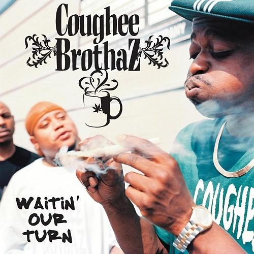 Coughee Brothaz - Waitin` Our Turn cover