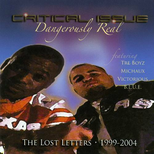 Critical Issue - Dangerously Real. The Lost Letters 1999-2004 cover