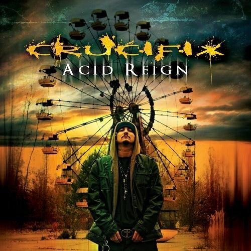 Crucifix - Acid Reign cover