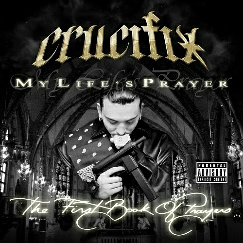 Crucifix - My Life`s Prayer cover