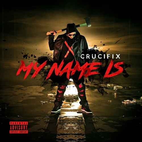 Crucifix - My Name Is cover
