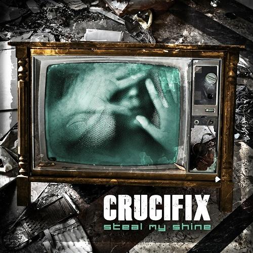 Crucifix - Steal My Shine cover