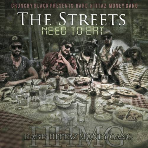 Crunchy Black - Streets Need To Eat cover