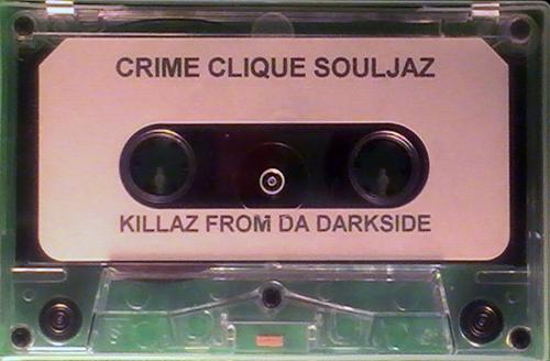 Crime Clique Souljaz - Killaz From Da Darkside cover