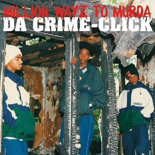 Da Crime Click - Million Wayz To Murda cover