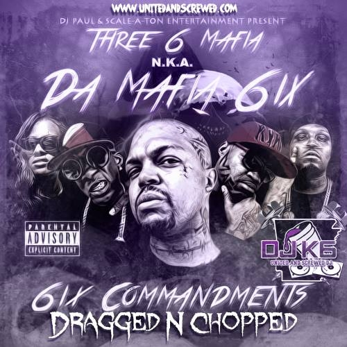 Da Mafia 6ix - 6ix Commandments (dragged n chopped) cover