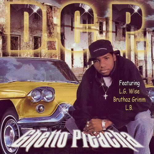 D.C.P. - Ghetto Preacha cover