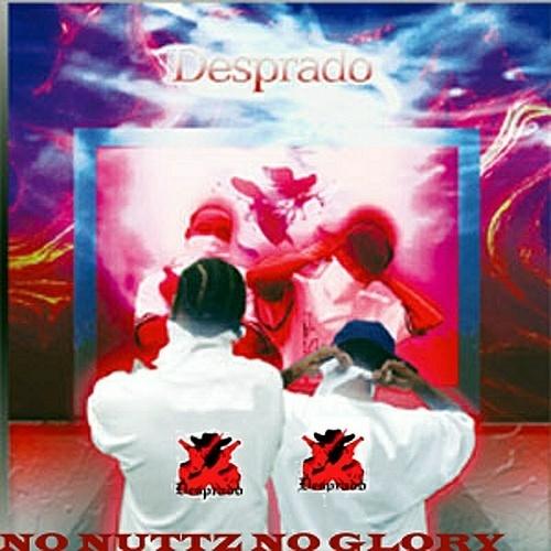 Desprado - No Nuttz No Glory cover