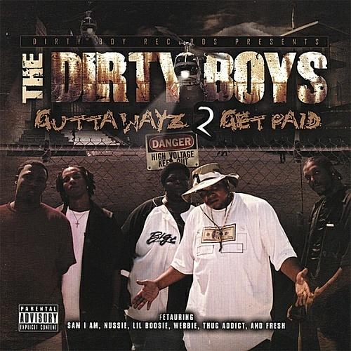 Dirty Boyz - Gutta Wayz 2 Get Paid cover
