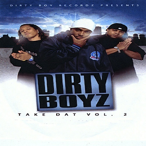 Dirty Boyz - Take Dat cover