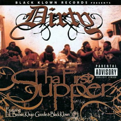 Dirty - Tha First Supper cover