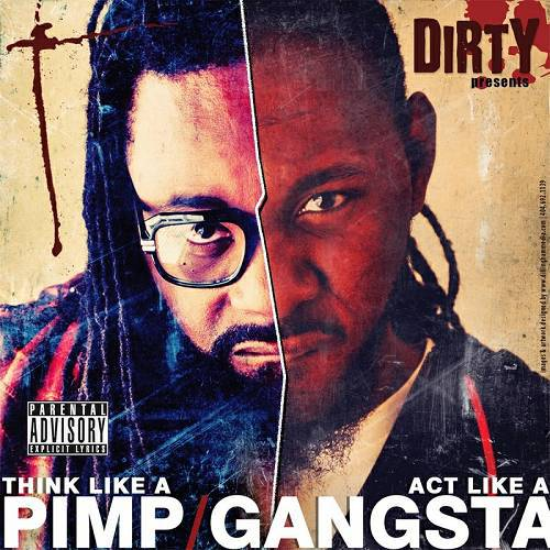 Dirty - Think Like A Pimp, Act Like A Gangsta cover