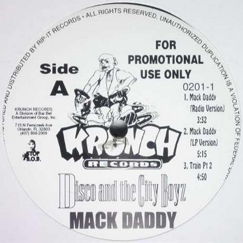 Disco And The City Boyz - Mack Daddy (12'' Vinyl, 33 1-3 RPM, Promo) cover