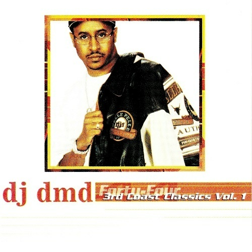 DJ DMD - Forty-Four: 3rd Coast Classics Vol. 1 cover