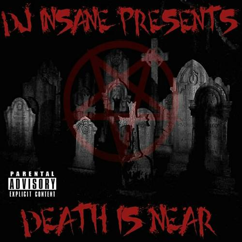 DJ Insane - Death Is Near cover