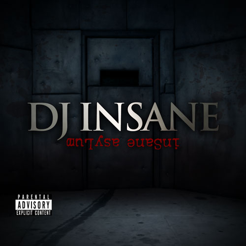 DJ Insane - Insane Asylum cover