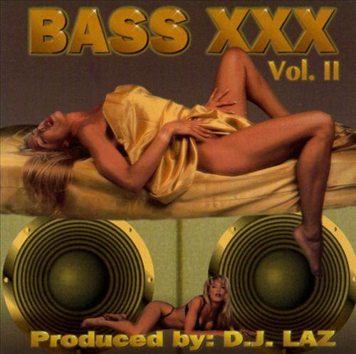 DJ Laz - Bass XXX, Vol. 2 cover