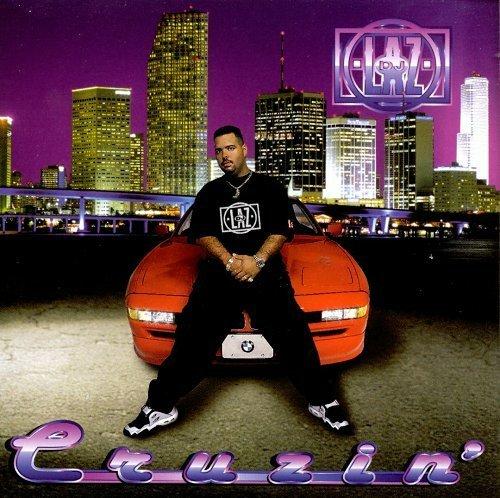DJ Laz - Cruzin` cover