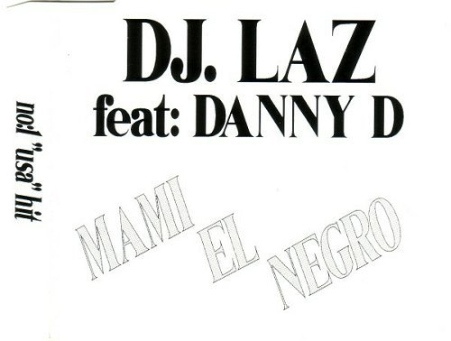 DJ Laz - Mami El Negro (CD Single) cover