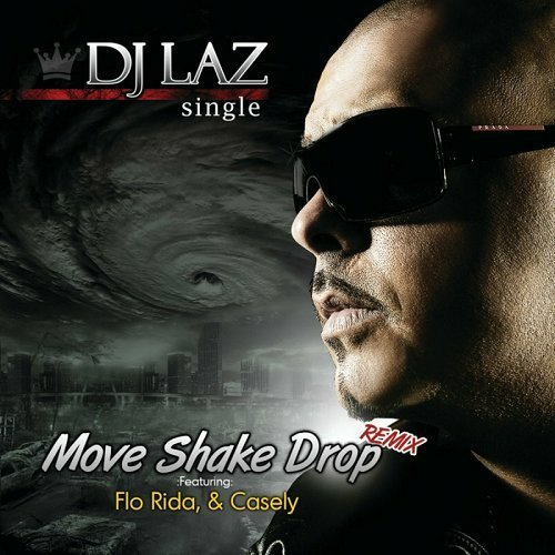 DJ Laz - Move Shake Drop Remix (CD Single) cover