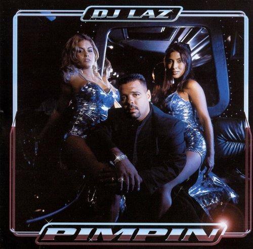 DJ Laz - Pimpin cover