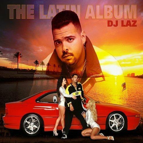 DJ Laz - The Latin Album cover