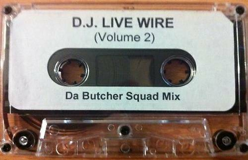 DJ Live Wire - Vol. 2 Da Butcher Squad Mix cover