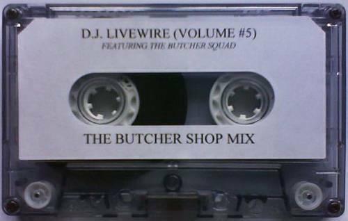 DJ Live Wire - Vol. 5 The Butcher Shop Mix cover