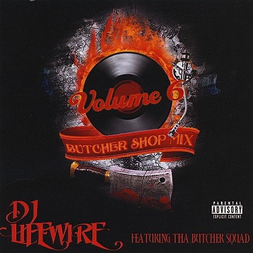 DJ Live Wire - Vol. 6 The Butcher Shop Mix cover