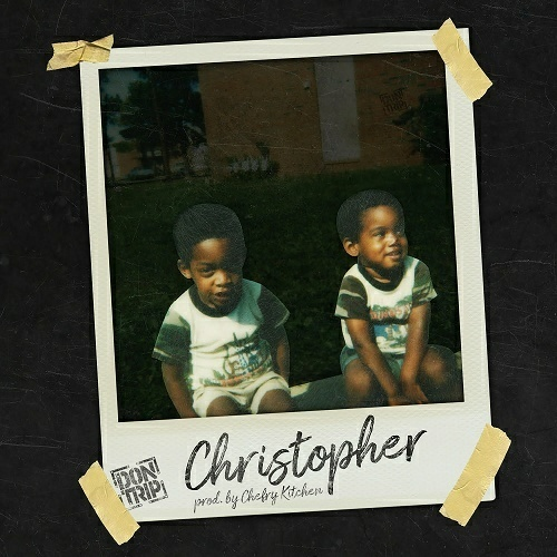 Don Trip - Christopher cover