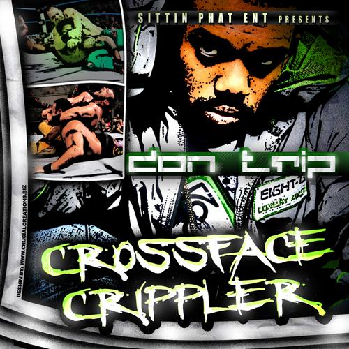Don Trip - Crossface Crippler cover