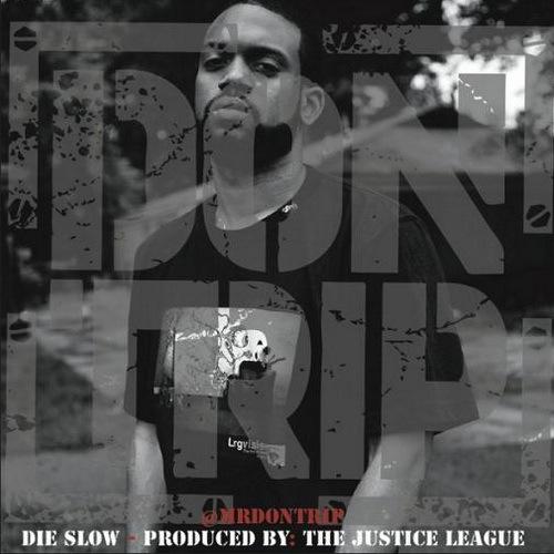 Don Trip - Die Slow cover