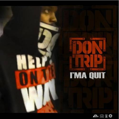 Don Trip - Ima Quit cover