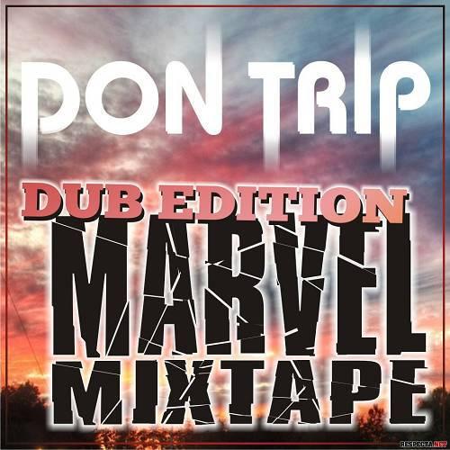 Don Trip - Marvel Mixtape cover