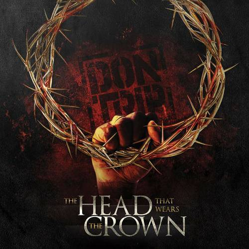 Don Trip - The Head That Wears The Crown cover