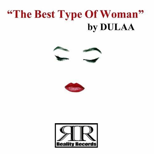 Dulaa - The Best Type Of Woman cover