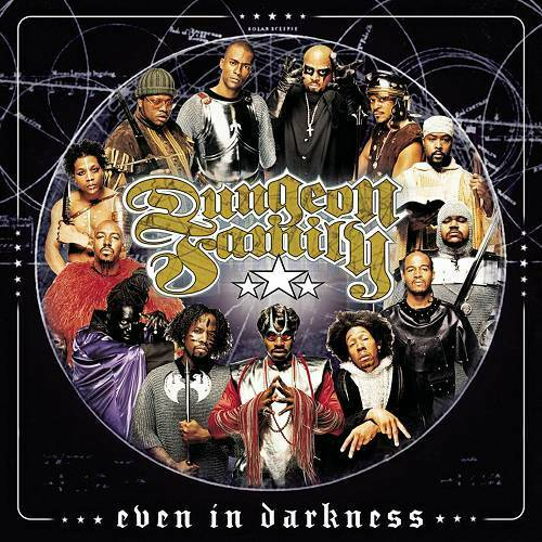 Dungeon Family - Even In Darkness cover