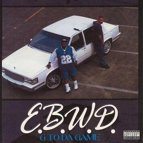 E.B.W.D. - G To Da Game cover
