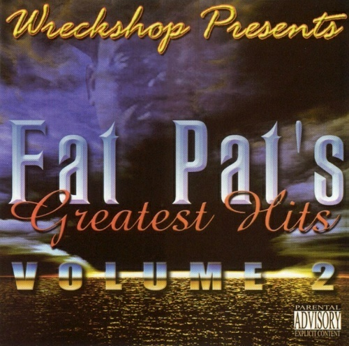 Fat Pat - Greatest Hits Vol. 2 cover