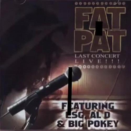 Fat Pat - Last Concert cover