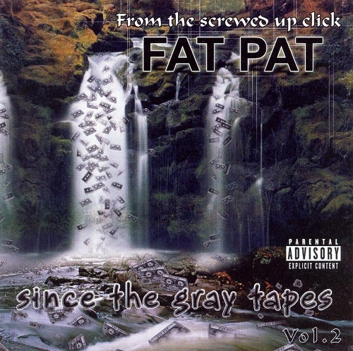 Fat Pat - Since The Gray Tapes Vol. 2 cover