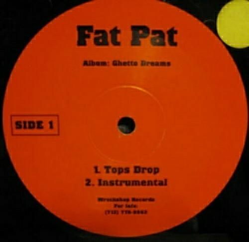 Fat Pat - Tops Drop (12'' Vinyl) cover