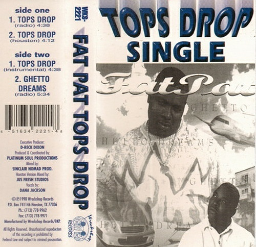 Fat Pat - Tops Drop (Cassette Single) cover
