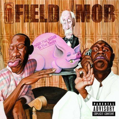 Field Mob - From Tha Roota To Tha Toota cover