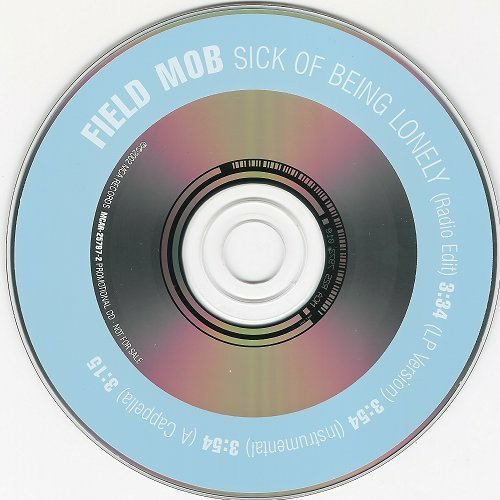 Field Mob - Sick Of Being Lonely (CD Single) cover