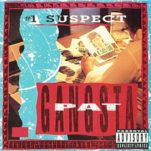 Gangsta Pat - #1 Suspect cover